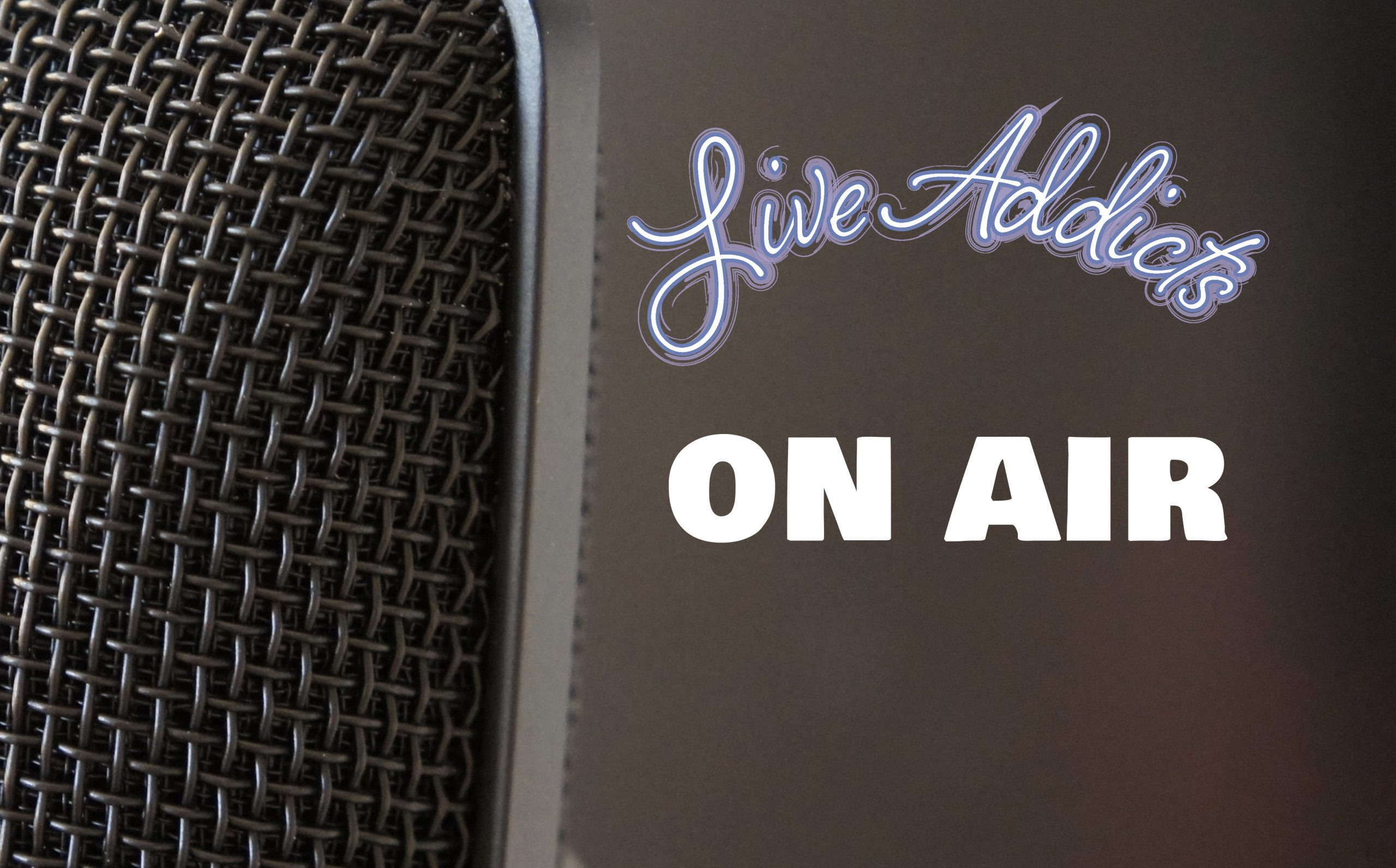 live addicts on air